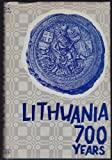 img - for Lithuania 700 years book / textbook / text book