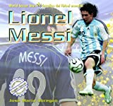 Lionel Messi (World Soccer Stars / Estrellas Del Futbol Mundial) (Spanish Edition)