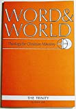 img - for Word & World: Theology for Christian Ministry (Volume 18 Number 3, Summer 1998) book / textbook / text book