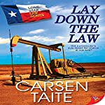 Lay Down the Law: Lone Star Law | Carsen Taite