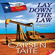 Lay Down the Law: Lone Star Law | Livre audio Auteur(s) : Carsen Taite Narrateur(s) : Karin Allers