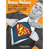 Yes Man ~ Danny Wallace