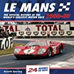 Le Mans 24 Hours 1960-69: The Officia...