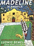 Madeline In America And Other Holiday Tales (0590039105) by Ludwig Bemelmans