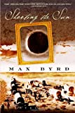 Shooting the Sun (0553583697) by Byrd, Max
