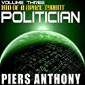 Politician Audiobook by Piers Anthony Narrated by Basil Sands