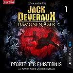 Pforte der Finsternis (Jack Deveraux Dämonenjäger 1)   Xenia Jungwirth