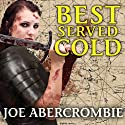 Best Served Cold (       UNABRIDGED) by Joe Abercrombie Narrated by Michael Page