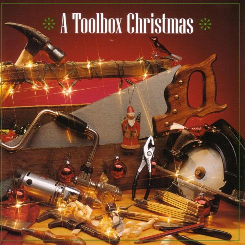 Original album cover of A Toolbox Christmas by Woody Philips