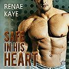 Safe in His Heart Hörbuch von Renae Kaye Gesprochen von: Randy Fuller
