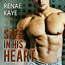 Safe in His Heart Audiobook by Renae Kaye Narrated by Randy Fuller