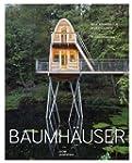 Baumh�user. Neue Architektur in den B...