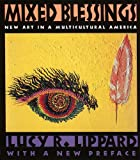 Mixed Blessings: New Art in a Multicultural America (1565845730) by Lucy R. Lippard