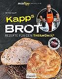mixtipp Profilinie: KAPPs Brot: Rezepte für den Thermomix