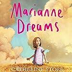 Marianne Dreams | Catherine Storr