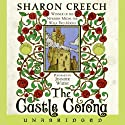 The Castle Corona (       UNABRIDGED) by Sharon Creech Narrated by Jennifer Wiltsie