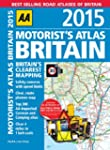 AA Motorists Atlas Britain 2015 (Road...