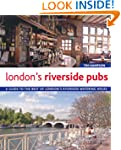 London's Riverside Pubs: A Guide to t...