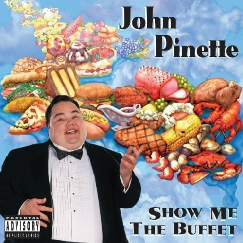 Sale alerts for UPROAR Show Me The Buffet (original Unedited Version) by Pinette, John [2010] - Covvet