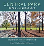 img - for Central Park Trees and Landscapes: A Guide to New York City's Masterpiece book / textbook / text book
