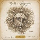 KATTENI-SHIYAGARE BEST SILVER&GOLD~GOLD 2004-2010