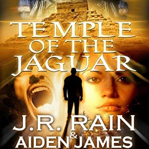 Temple of the Jaguar | [J.R Rain, Aiden James]