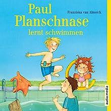 Paul Planschnase lernt schwimmen Hörbuch von Franziska van Almsick Gesprochen von: Florian Fischer