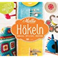 Mollie Makes - H�keln: Grundlagen, Tipps & Tricks, Projektideen