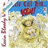 Let's Call Him Kev [Explicit]