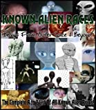 KNOWN ALIEN RACES - Beings from Outer Space and Beyond (The Complete A to Z List of All Known Alien Races)