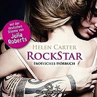 RockStar: Erotisches Hörbuch Hörbuch von Helen Carter Gesprochen von: Daniela Hoffmann