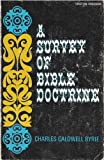 A survey of Bible doctrine (Christian handbooks) (0802484352) by Ryrie, Charles Caldwell