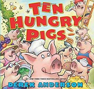Book Cover: Ten Hungry Pigs: An Epic Lunch Adventure