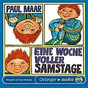 Eine Woche voller Samstage (Sams Hörspiel 1) | Paul Maar