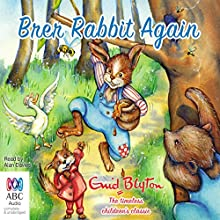 Brer Rabbit Again (       UNABRIDGED) by Enid Blyton Narrated by Alan Davies