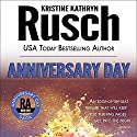 Anniversary Day: Anniversary Day Saga, Book 1 (Retrieval Artist Universe) Audiobook by Kristine Kathryn Rusch Narrated by Jay Snyder