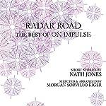Radar Road: The Best of On Impulse | Nath Jones