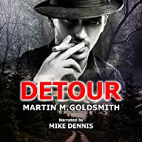 Detour (       UNABRIDGED) by Martin M. Goldsmith Narrated by Mike Dennis