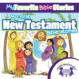 My Favorite Bible Stories: My First New Testament Bible Stories | [Kim Mitzo Thompson]