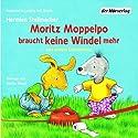 Moritz Moppelpo braucht keine Windel mehr und andere Geschichten Hörspiel von Hermien Stellmacher Gesprochen von: Stefan Maaß