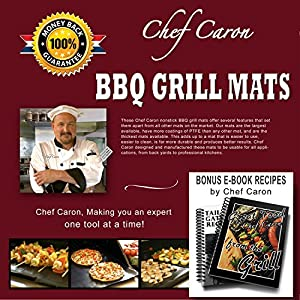 Chef Caron BBQ Grill Mat, Set of 2 Mats - Large, Nonstick, Ultra-slick, Extra Thick - Designed for the Professional