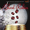 Blood Rubies: A Josie Prescott Antiques Mystery Audiobook by Jane K. Cleland Narrated by Tiffany Morgan