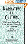 Narrative in Culture: The Uses of Sto...