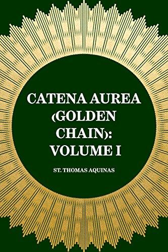 catena-aurea-golden-chain-volume-i