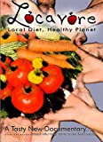 Locavore: Local Diet Healthy Planet [DVD] [Region 1] [US Import] [NTSC]