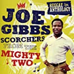 Joe Gibbs Scorchers From The Mighty Two