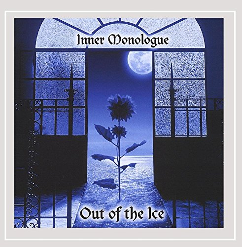 Inner Monologue - Out of the Ice