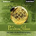 The Paradise of Glass: The Glassblower Trilogy, Book 3 (       UNABRIDGED) by Petra Durst-Benning, Samuel Willcocks - translator Narrated by Kristin Watson Heintz