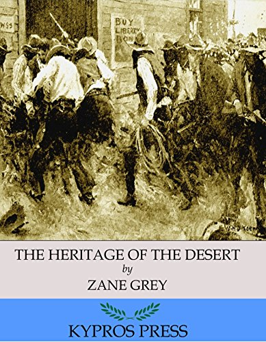 The Heritage of the Desert PDF