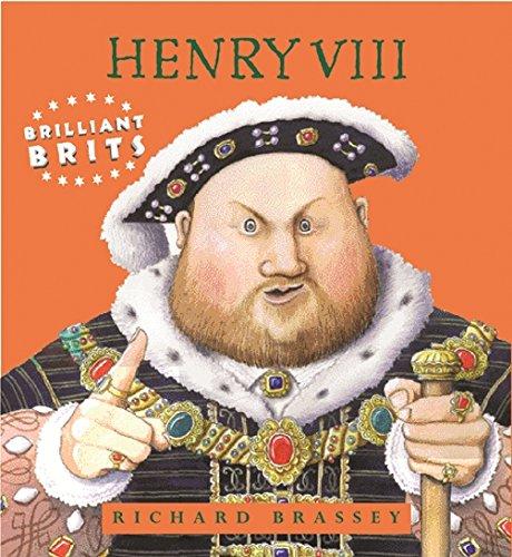 01 Henry VIII (Brilliant Brits)
